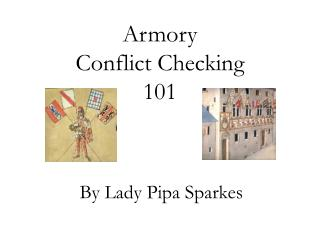Armory  Conflict Checking  101