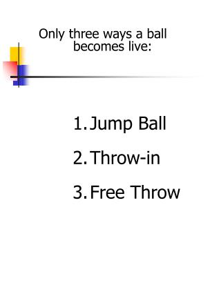 Jump Ball Throw-in Free Throw