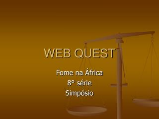 WEB QUEST