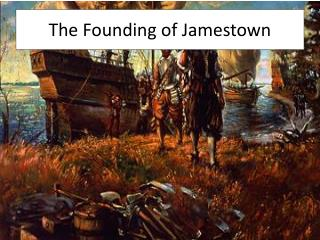 The Founding of Jamestown