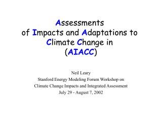 A ssessments  of  I mpacts and  A daptations to  C limate  C hange in   ( AIACC )