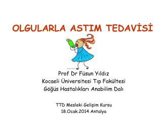 OLGULARLA ASTIM TEDAVİSİ