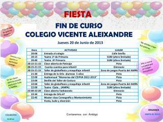 FIN DE CURSO   COLEGIO VICENTE ALEIXANDRE