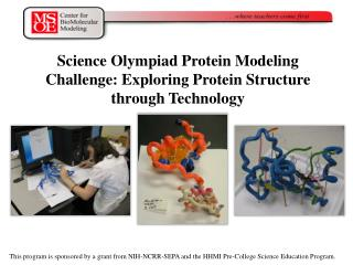 Science Olympiad Protein Modeling Challenge: Exploring Protein Structure through Technology