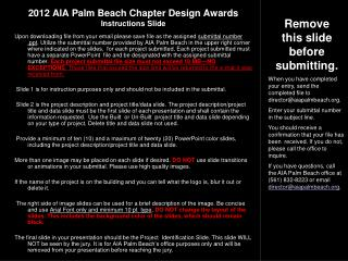 2012 AIA Palm Beach Chapter Design Awards Instructions Slide