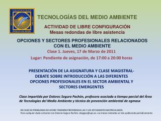 OPCIONES Y SECTORES PROFESIONALES RELACIONADOS CON EL MEDIO AMBIENTE