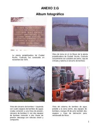 L a planta potabilizadora de  Ciudad A cuña,  Coahuila  fue construida en noviembre  de  1970 .