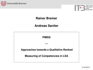 Rainer Bremer  Andreas Saniter