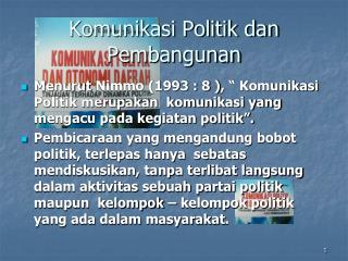 Komunikasi Politik dan Pembangunan