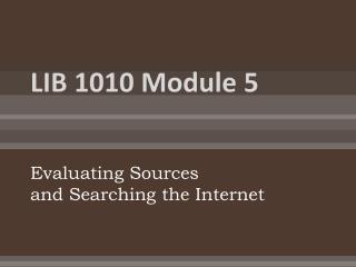 LIB 1010 Module 5