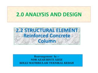 2.0 ANALYSIS AND DESIGN