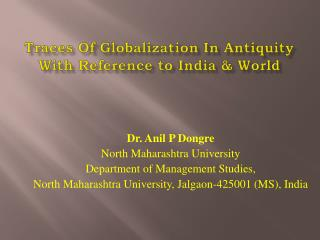 Traces Of Globalization In Antiquity With Reference to India & World
