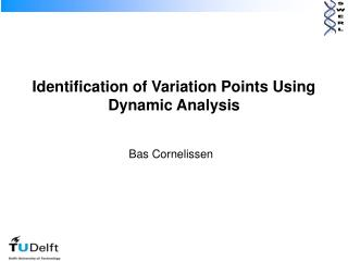 Identification of Variation Points Using Dynamic Analysis