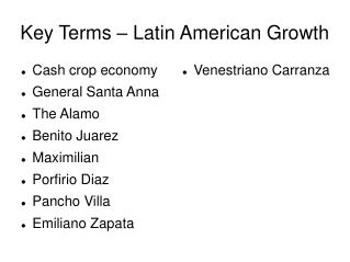 Key Terms – Latin American Growth