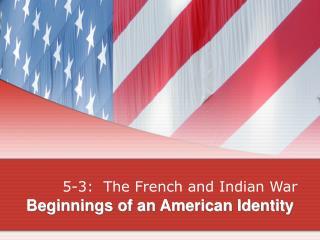 Beginnings of an American Identity