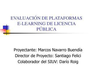 EVALUACIÓN DE PLATAFORMAS  E-LEARNING DE LICENCIA PÚBLICA