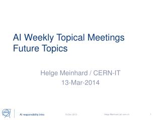 AI Weekly Topical Meetings Future Topics