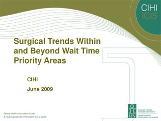 Surgical Trends Within and Beyond Wait Time Priority Areas