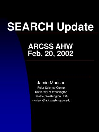 SEARCH Update ARCSS AHW  Feb. 20, 2002