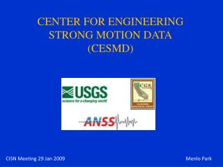 CENTER FOR ENGINEERING STRONG MOTION DATA CESMD
