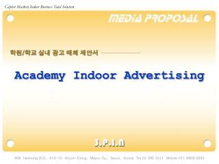 Academy Indoor Advertising