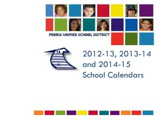 2012-13, 2013-14 and 2014-15  School Calendars