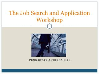 The Job Search and Application Workshop
