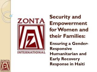 Security and Empowerment for Women and their Families: