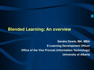 Blended Learning: An overview