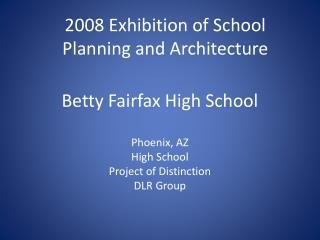 Betty Fairfax High School