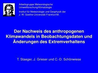T. Staeger, J. Grieser und C.-D. Schönwiese