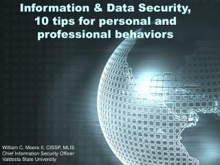 Information & Data Security,  10 tips for personal and professional behaviors