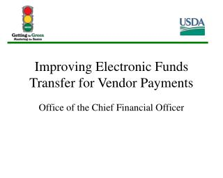 Improving Electronic Funds Transfer for Vendor Payments