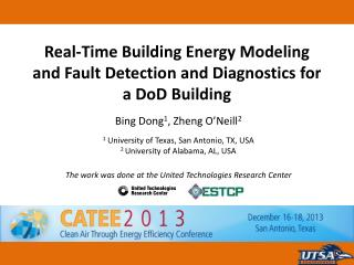 Real-Time Building Energy Modeling and Fault Detection and Diagnostics for a  DoD  Building