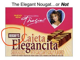 The Elegant Nougat…or  Not