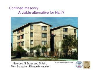Confined masonry:  A viable alternative for Haiti?