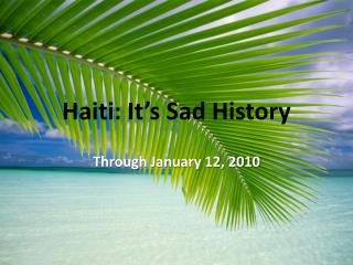 Haiti: It's Sad History