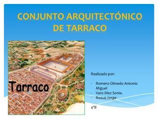 CONJUNTO ARQUITECTÓNICO DE TARRACO