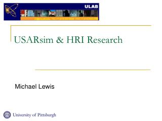 USARsim & HRI Research