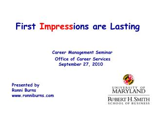 First  Impress ions are Lasting Career Management Seminar