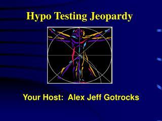 Hypo Testing Jeopardy