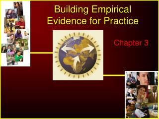 Building Empirical Evidence for Practice