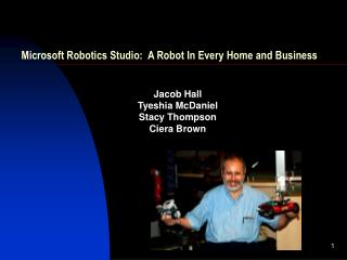 Microsoft Robotics Studio:  A Robot In Every Home and Business