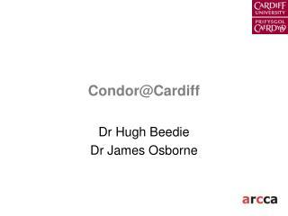 Condor@Cardiff