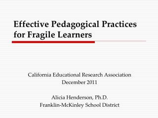 Effective Pedagogical Practices for Fragile Learners
