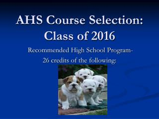 AHS Course Selection: Class of 2016