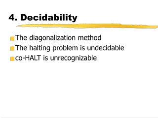 4.  Decidability