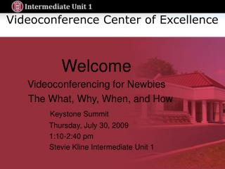 Videoconference Center of Excellence