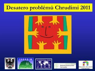 Desatero problémů Chrudimi 2011