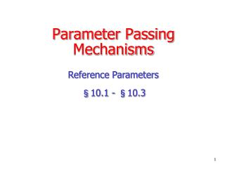 Parameter Passing Mechanisms